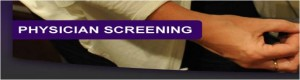 PHYSICIAN SCREENING